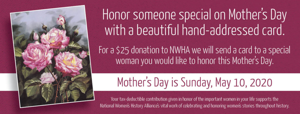 History Of Mother S Day National Women S History Alliance